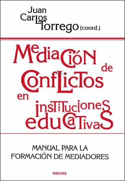 mediacion de conflictos en instituciones educativas: manual para formacion de mediadores-9788427713079