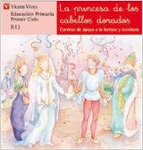 la princesa de los cabellos dorados educacion primaria. primer ci clo. cuentos de apoyo a la lectura y escritura-ana fernandez buñuel-carmen rodriguez jordana-9788431629779