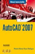 Autocad 2007 por Antonio Manuel Reyes Rodriguez Gratis