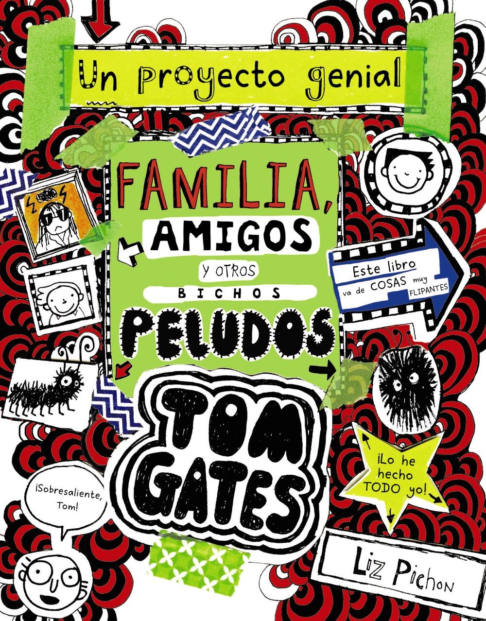 tom gates 12: familia, amigos y otros bichos peludos-liz pichon-9788469623879