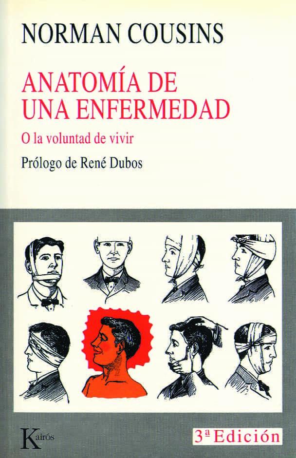 ANATOMIA DE UNA ENFERMEDAD | NORMAN COUSINS | Comprar libro ...