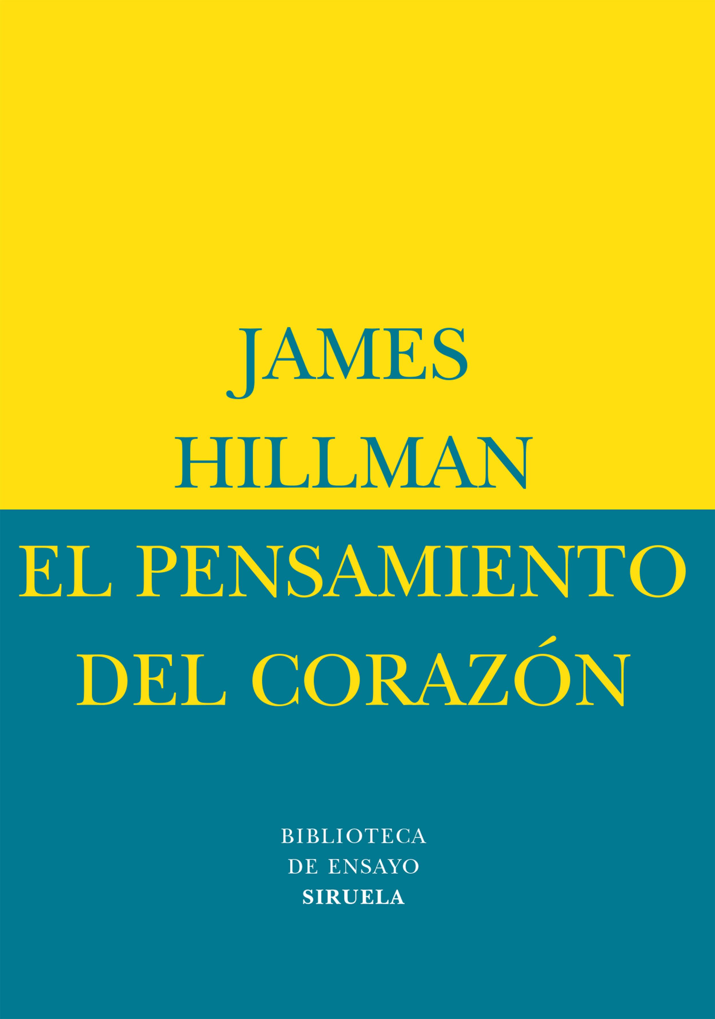 el pensamiento del corazon ; el retorno del alma al mundo-james  hillman-9788478444779