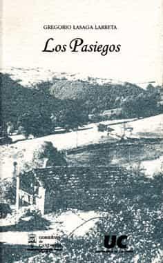 Los Pasiegos por Gregorio Lasaga Larreta;                                                           Est. De Miguel Angel Sanchez Gomez epub