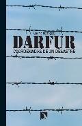 Darfur: Coordenadas De Un Desastre por Alberto Masegosa