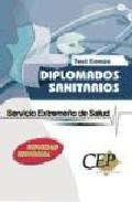 Test Comun Oposiciones Diplomados Sanitarios Servicio Extremeño D E Salud por Vv.aa.