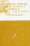 La Tercera Parte De Los Principios De Derecho Contractual Europeo = The Principles Of European Contract Law Part Iii (ed. Bilingüe Español-ingles) por Antoni Vaquer Aloy epub
