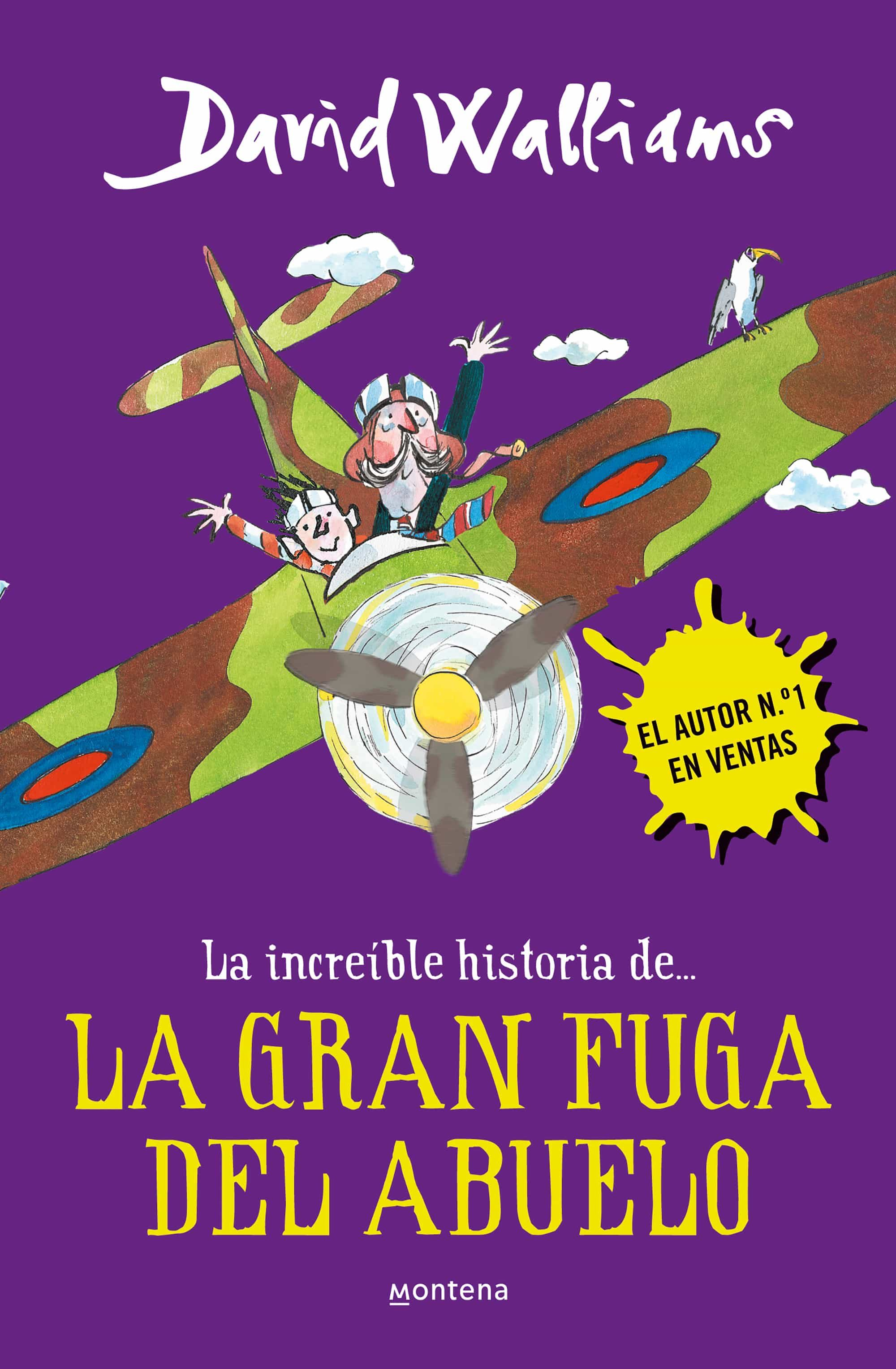 La Increible Historia De La Gran Fuga Del Abuelo por David Walliams