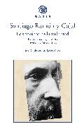 Los Tonicos De La Voluntad: Reglas Y Consejos Sobre Investigacion Cientifica por Santiago Ramon Y Cajal
