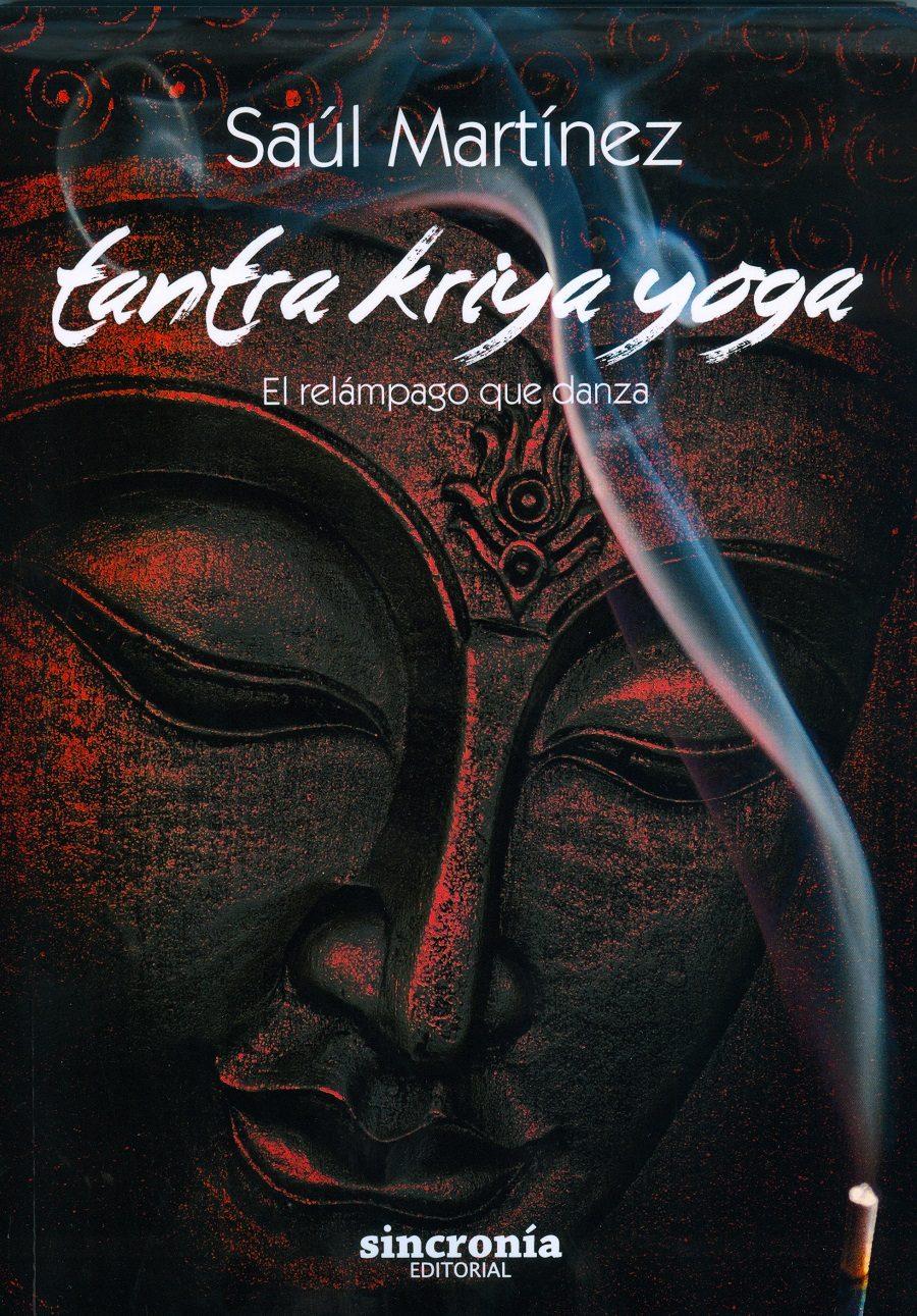 tantra kriya yoga: el relampago que danza-saul martinez-9788494392979