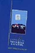 Viii Congreso Notarial Español: Suelo Y Vivienda En El Siglo Xxi (madrid, 8, 9 Y 10 De Mayo De 2003) por Vv.aa. Gratis
