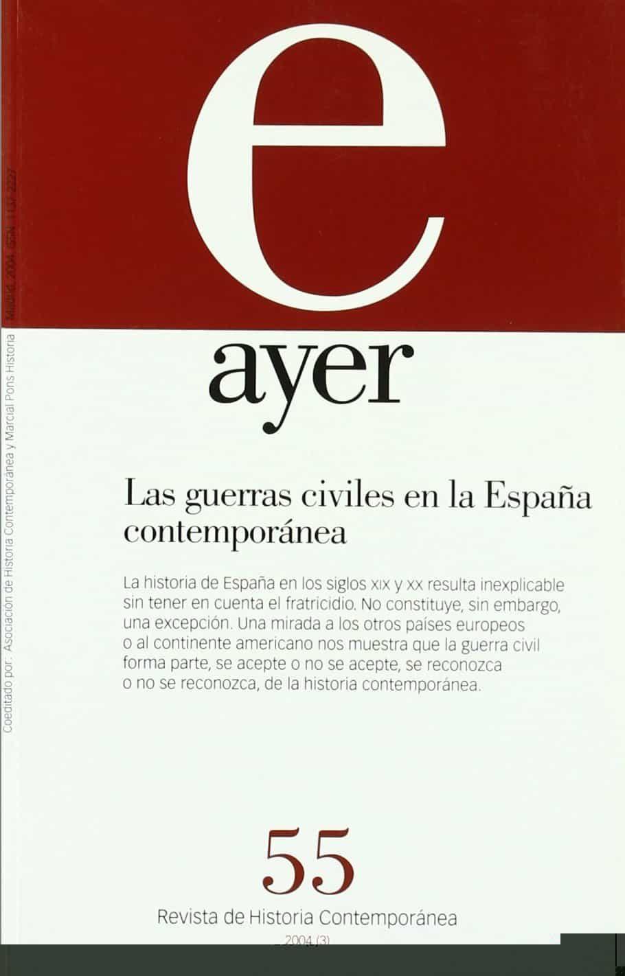 Ayer Nº 55: Revista De Historia Contemporanea (2004): Las Guerras Civiles En La España Contemporanea por Jordi Canal epub