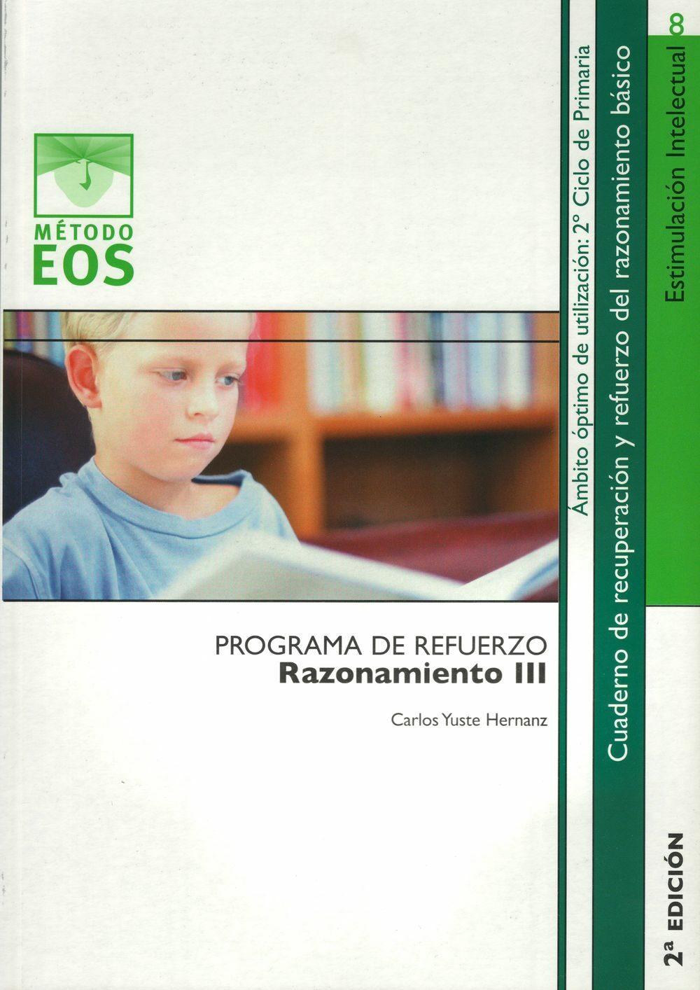 Programa De Refuerzo: Razonamiento Iii (2ª Ed.) por Carlos Yuste Hernanz epub