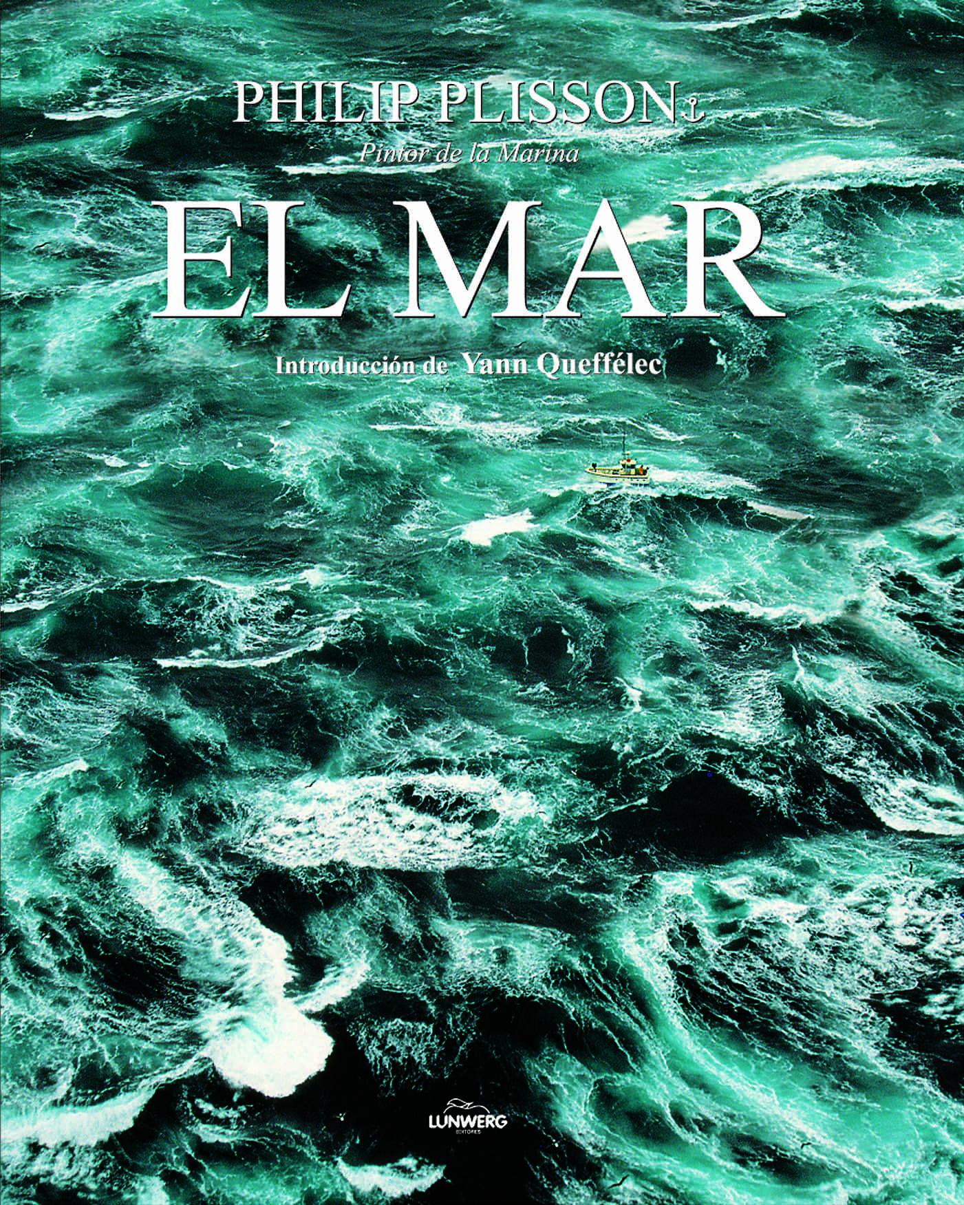 El Mar (formato Reducido) por Philip Plisson epub