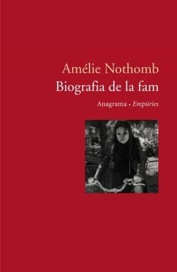 Biografia De La Fam por Amelie Nothomb