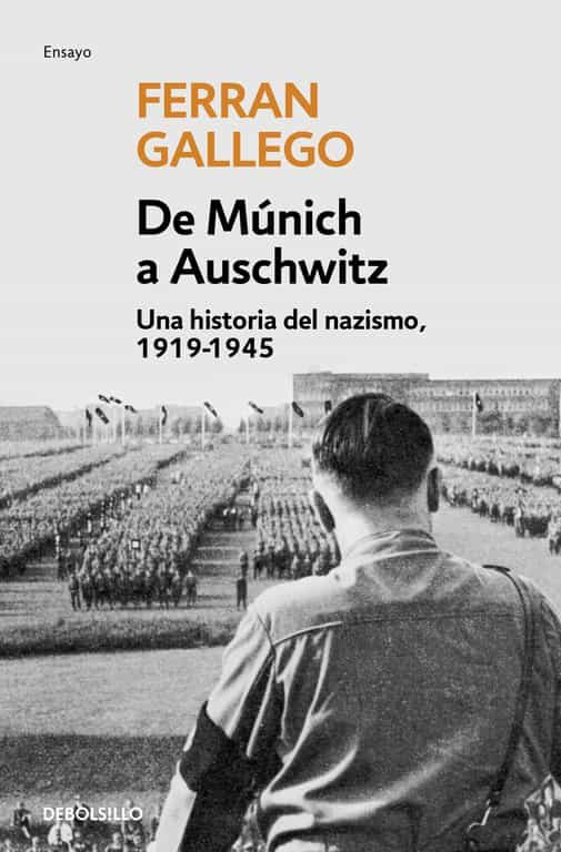 de munich a auschwitz-ferran gallego-9788497939379