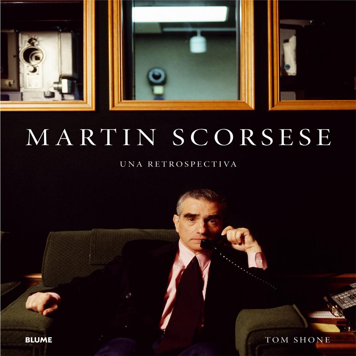Martin Scorsese: Una Retrospectiva por Tom Shone