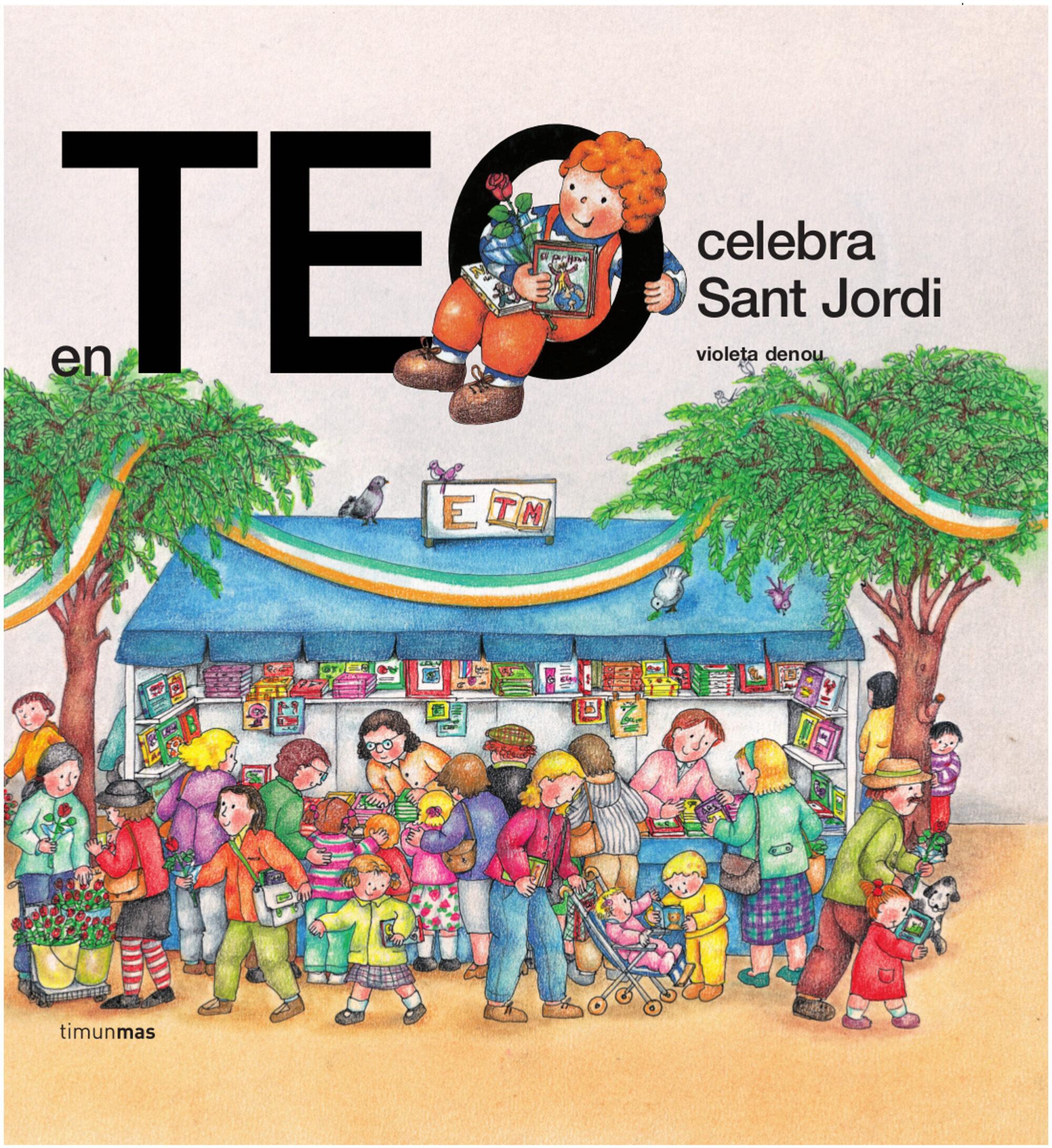En Teo Celebra Sant Jordi Violeta Denou Comprar Libro 9788499324579