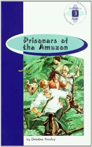 prisoners of the amazon (br 2º bachillerato)-christine barclay-9789963475179
