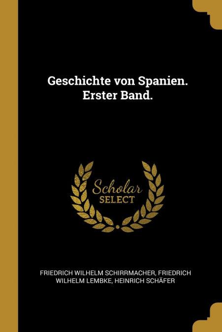 Geschichte Von Spanien. Erster Band. Libro de computadora gratis para descargar