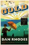 Gold por Dan Rhodes epub