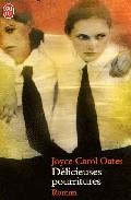 Delicieuses Pourritures por Joyce Carol Oates