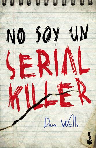 no soy un serial killer-dan wells-9788408004189