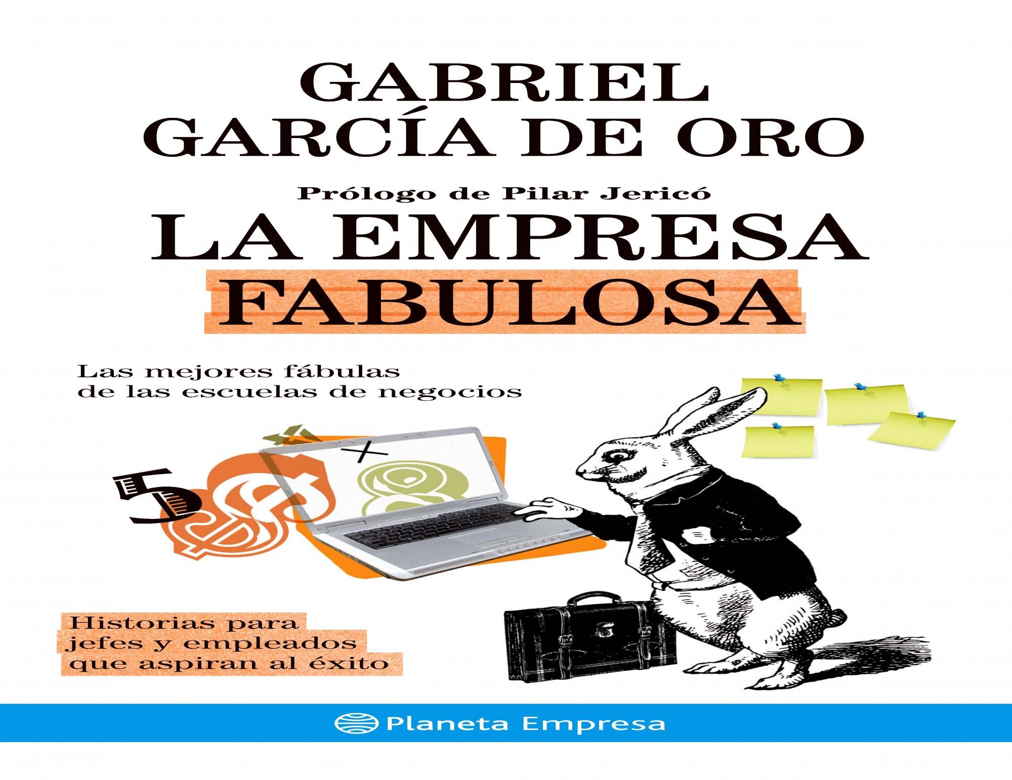 La Empresa Fabulosa por Gabriel Garcia De Oro