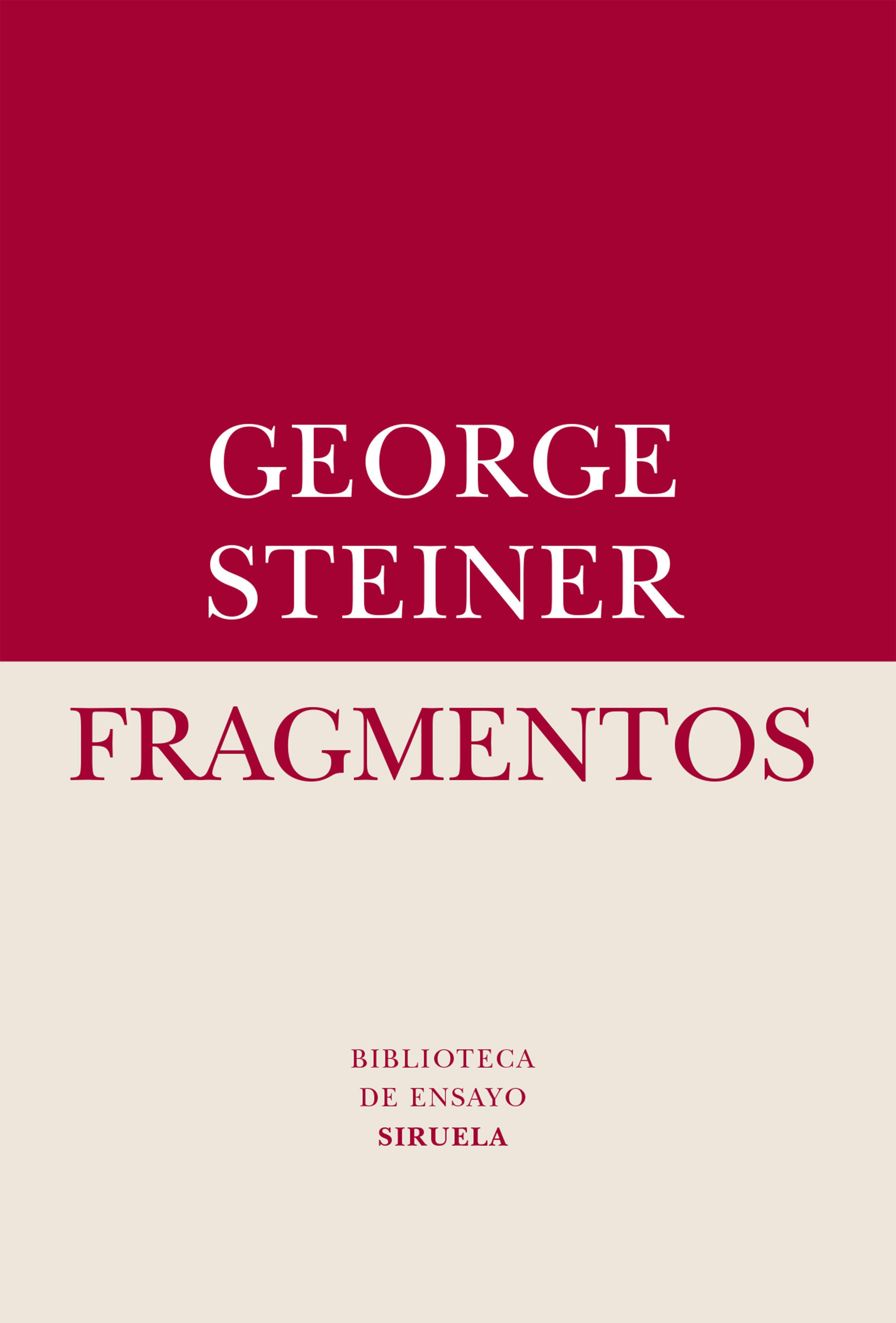 fragmentos: un poco carbonizados-george steiner-9788416396689