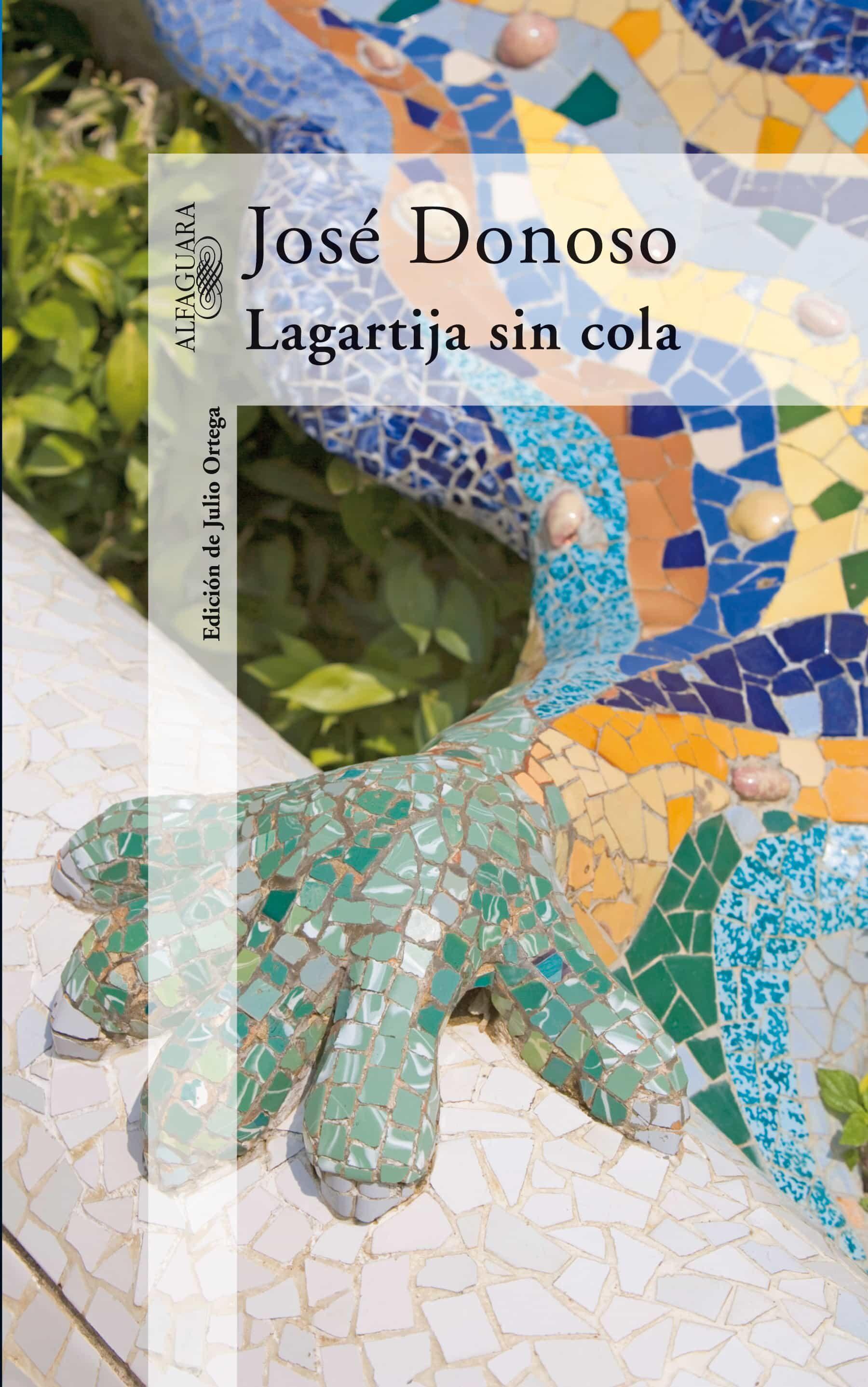 La Cola De La Lagartija por Jose Donoso