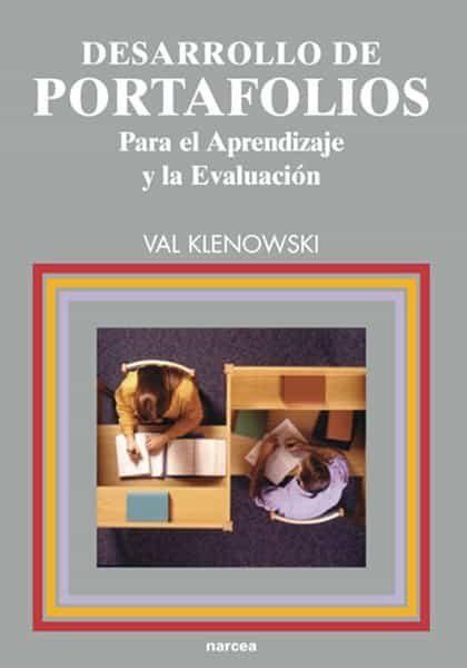 Desarrollo De Portafolios Para El Aprendizaje Y La Evaluacion por Val Klenowski epub