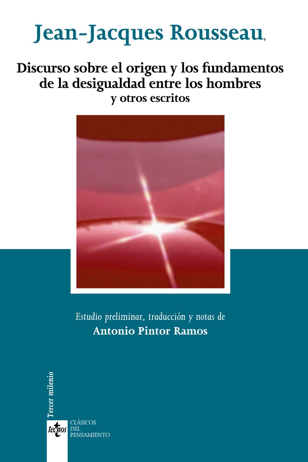 Discurso Sobre El Origen Y Los Fundamentos De La Desigualdad Entr E Los Hombres Y Otros Escritos (5ª Ed.) por Jean-jacques Rousseau