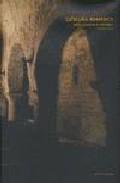 Cataluña Romanica (español) por Diether Rudloff Gratis