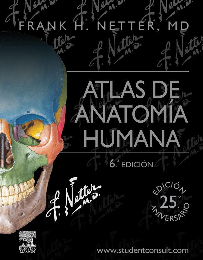 ATLAS DE ANATOMÍA HUMANA + STUDENTCONSULT EBOOK | FRANK H. NETTER ...