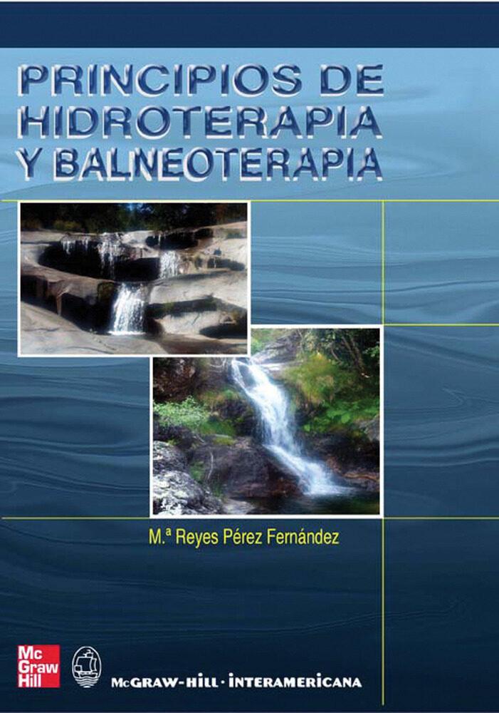 Principios De Hidroterapia Y Balneoterapia por Maria Reyes Perez Fernandez epub