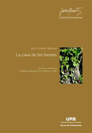 La Casa De Les Heures por Joan Comellas Baulenas epub