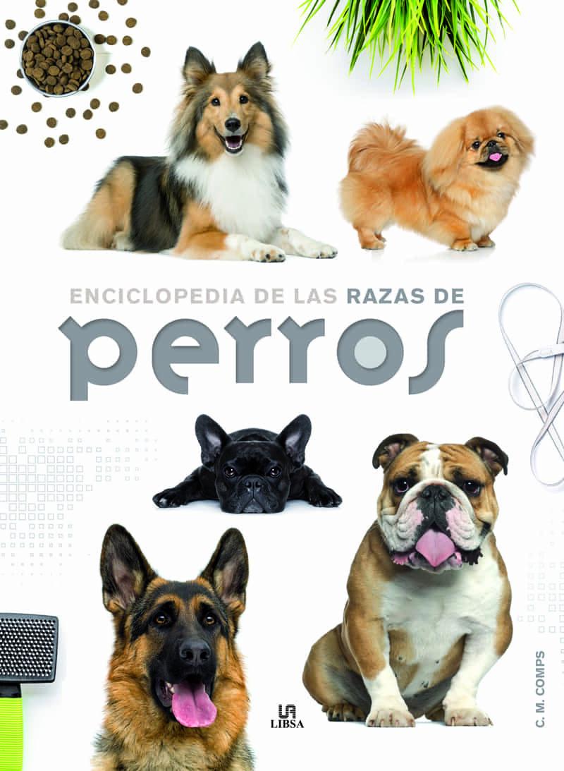 Enciclopedia De Las Razas De Perros por C.m. Comps