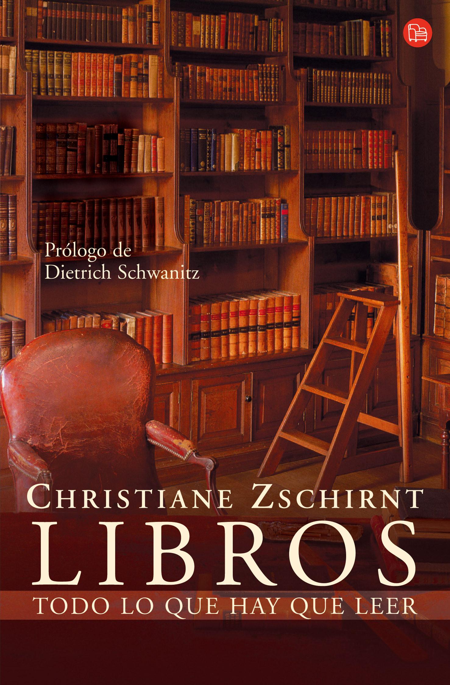 Libros: Todo Lo Que Hay Que Leer por Christiane Zschirnt epub