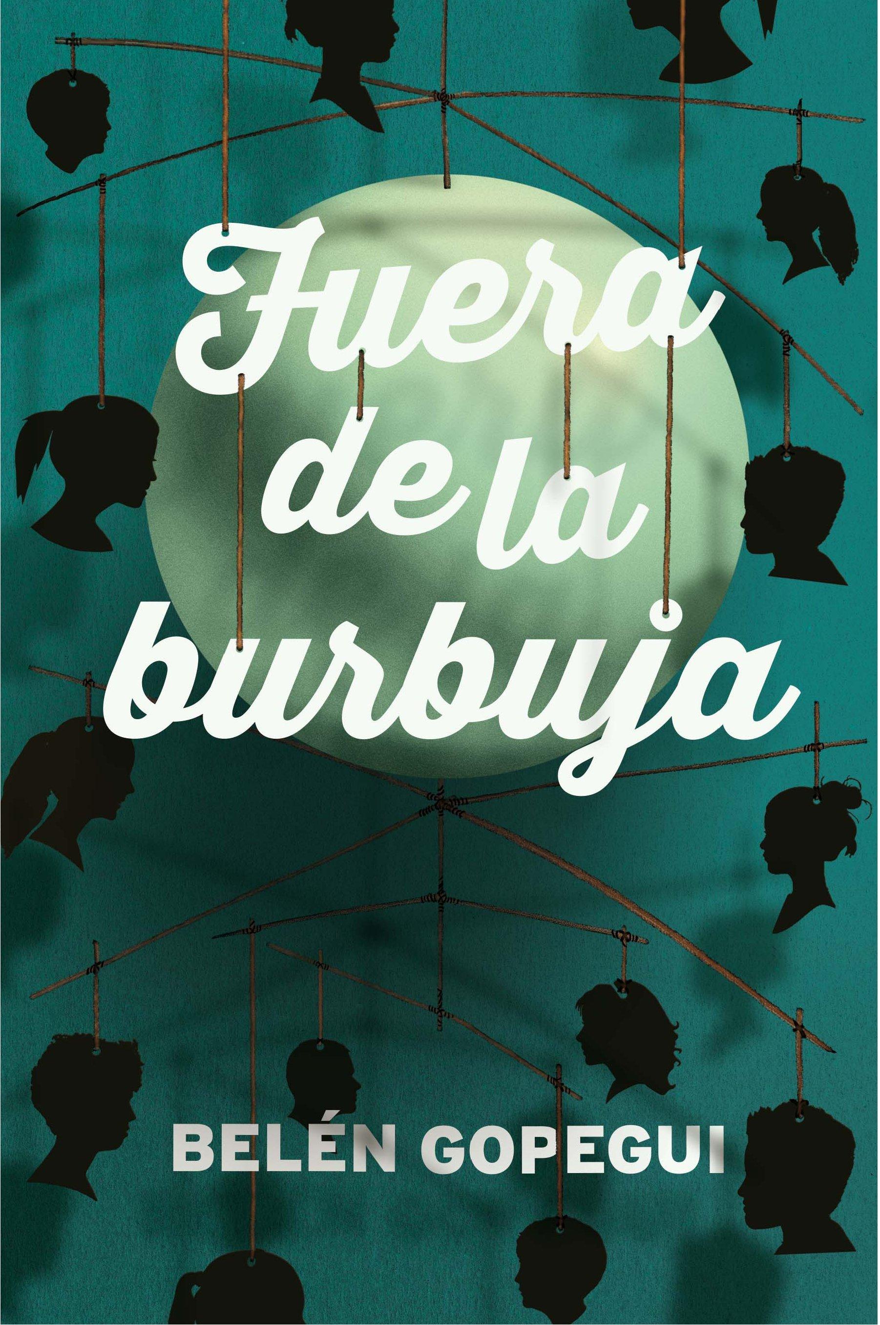 fuera de la burbuja-belen gopegui-9788467591989