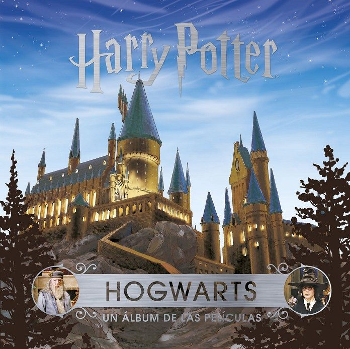 J.k. Rowling S Wizarding World: Hogwarts: Un Album De Las Peliculas por Jody Revenson