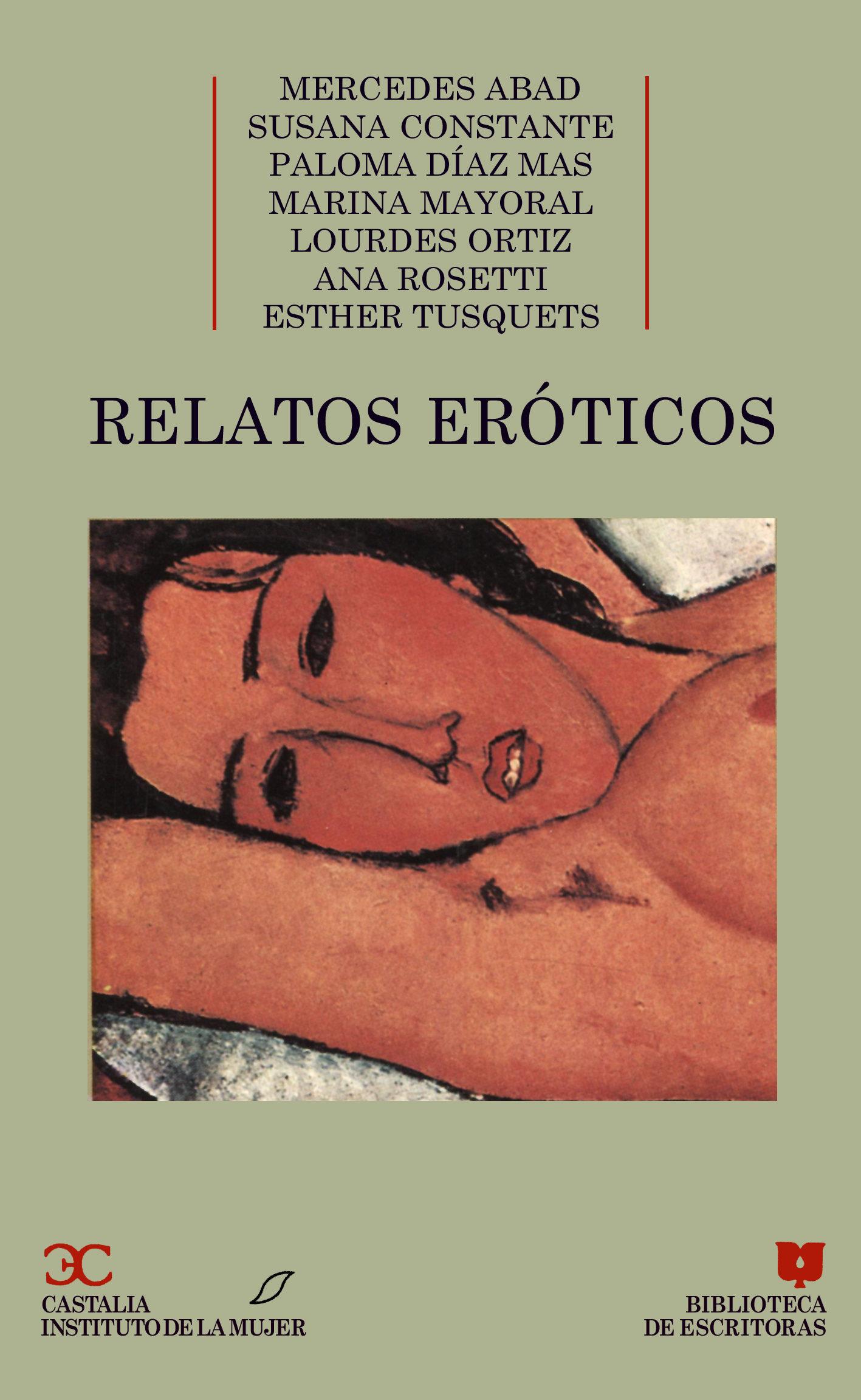 Relatos Eroticos Escritos Por Mujeres 9788470395789