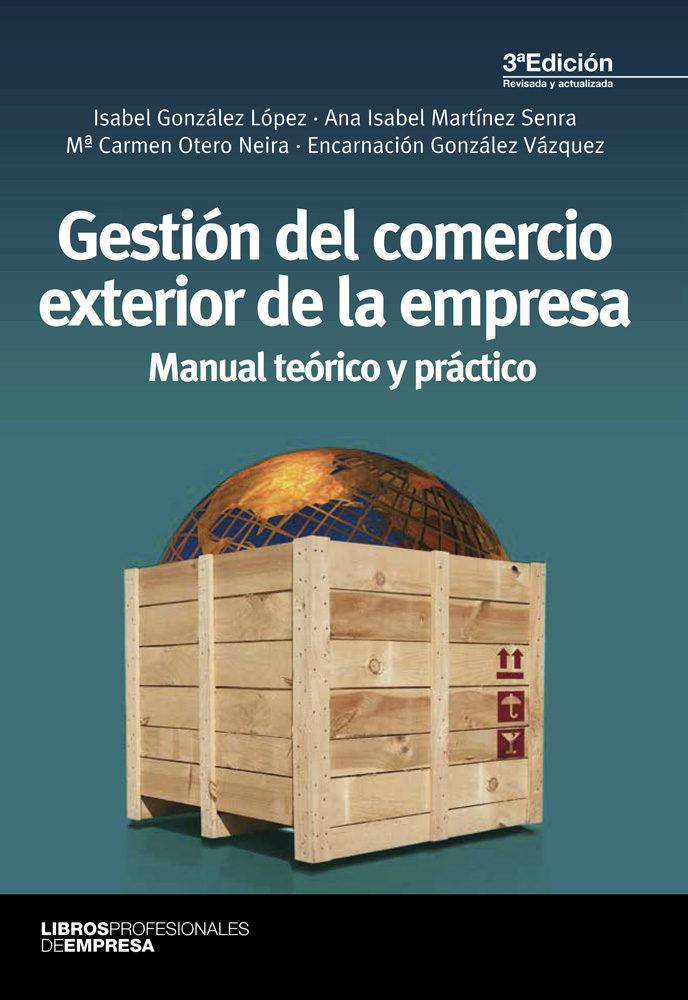 Resultado de imagen para Gestión del comercio exterior de la empresa: manual teórico y práctico. - 3a edición