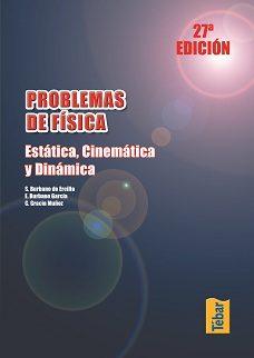 Problemas De Fisica. Estatica, Cinematica Y Dinamica por Vv.aa. epub