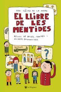 El Llibre De Les Mentides por Aro Sainz De La Maza epub