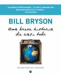 Una Breve Historia De Casi Todo por Bill Bryson