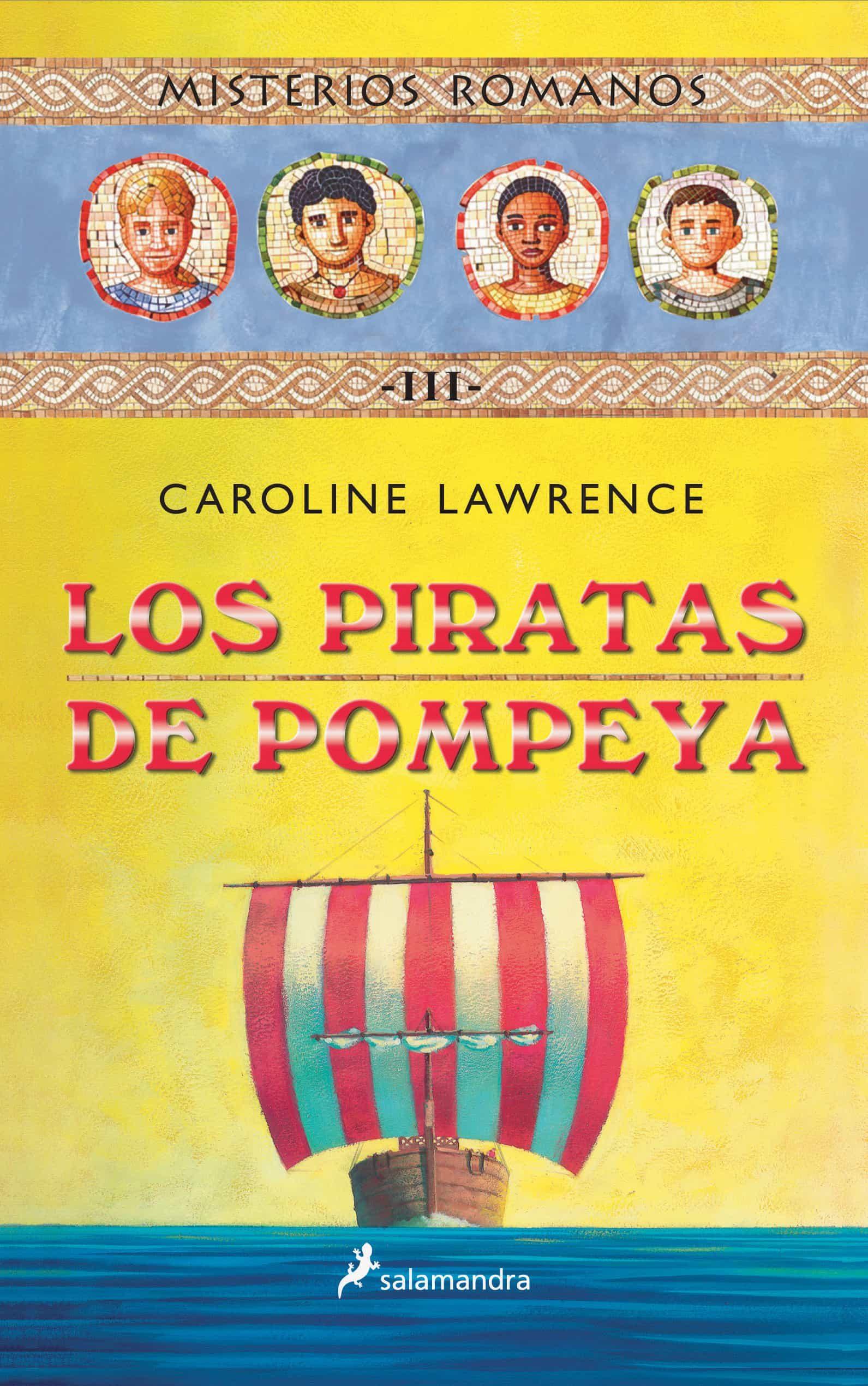 Misterios Romanos Iii :los Piratas De Pompeya por Caroline Lawrence