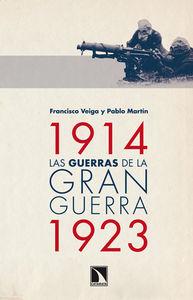 1914-1923. Las guerras de la Gran Guerra. Ed. papel.