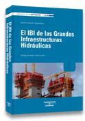 El Ibi De Las Grandes Infraestructuras Hidraulicas por Javier Gonzalo Miguelañez epub