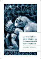 Los Origenes Orientales De La Civilizacion De Occidente por John Hobson