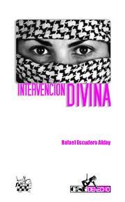 Intervencio Divina: El Fracaso Del Derecho En Palestina por Rafael Escudero Alday epub