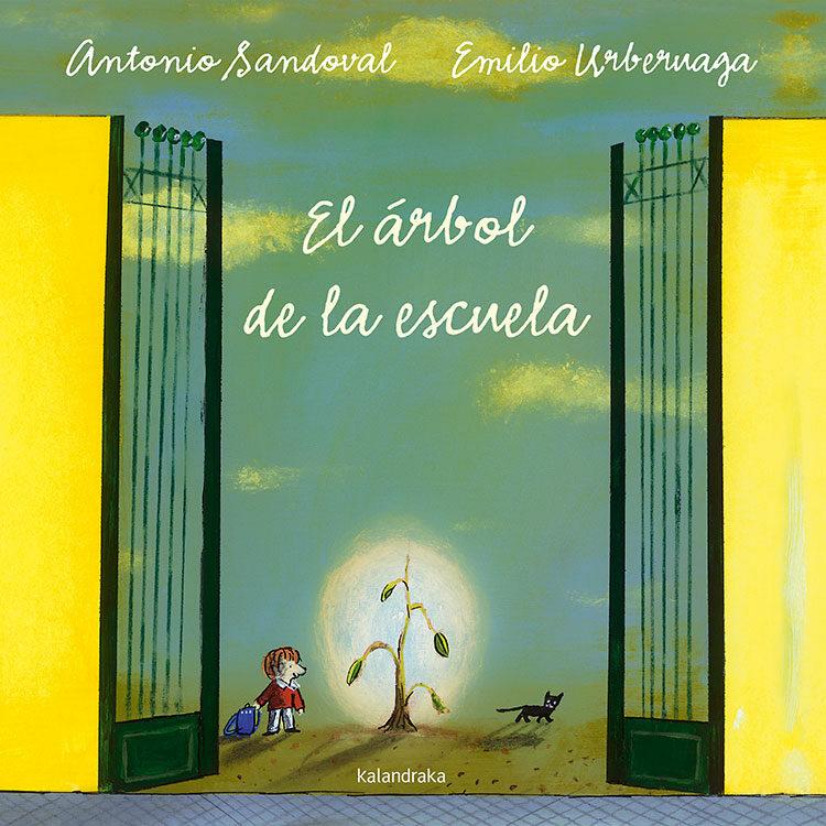 el arbol de la escuela-antonio sandoval-9788484642589